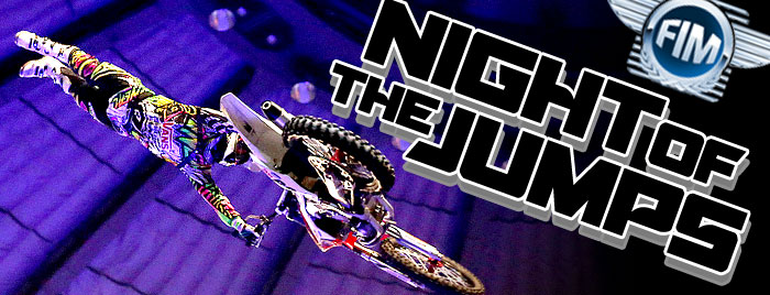 FIM Freestyle Motocross Night of Jumps