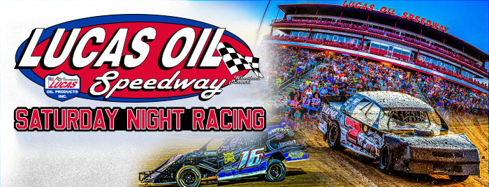 Lucas Oil Speedway Saturday Night Racing